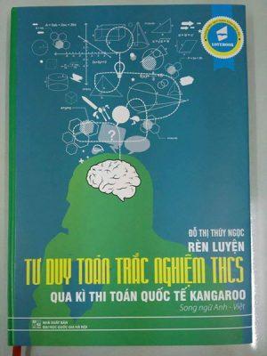 Rèn luyện tư duy toán trắc nghiệm THCS qua kì thi toán quốc tế Kangaroo